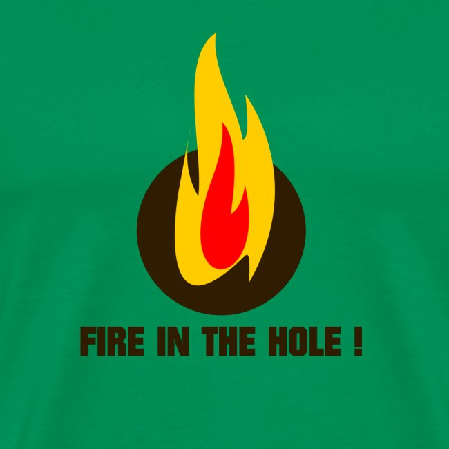 Fire in the hole !
