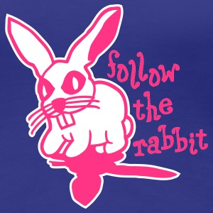 follow the rabbit T-Shirts - Frauen Premium T-Shirt