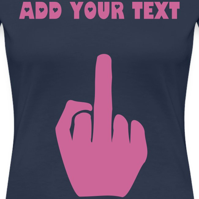 CREATE YOUR OWN F... T-SHIRT