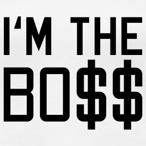 Weiß I'm the BOSS © T-Shirts - Dame premium T-shirt