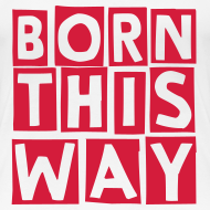 Design ~ born this way (F)