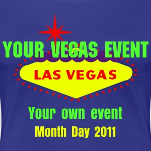 Créez un T-Shirt d'évènement à Vegas, Design T-Shirts for Las Vegas Events - T-shirt Premium Femme
