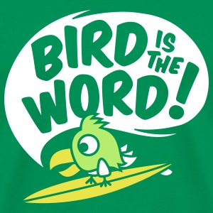 surfing bird - bird is the word - surfin bird T-Shirts - Männer Premium T-Shirt