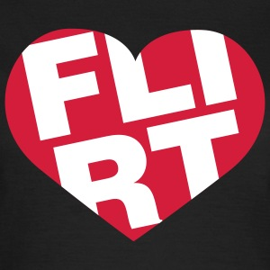 Flirt Herz | Heart | Love T-Shirts - Vrouwen T-shirt