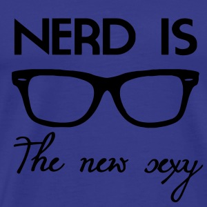 Bleu royal nerd is sexy Tee shirts - T-shirt Premium Homme