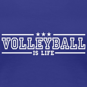 volleyball is life deluxe T-shirts - T-shirt Premium Femme