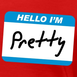 Hello I'm Pretty - Women's Premium T-Shirt