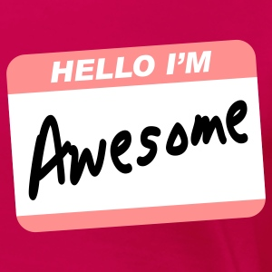 Hello I'm Awesome - Premium-T-shirt dam