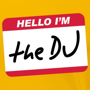 Hello I'm the DJ - Premium-T-shirt dam
