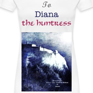 To Diana the Virgin & Huntress - Women's Premium T-Shirt