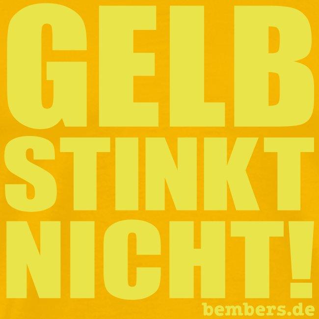 GELB STINKT NICHT!
