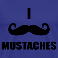Design ~ MUSTACHES! Male