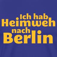 Motiv ~ Ich hab Heimweh nach Berlin - Männer Shirt