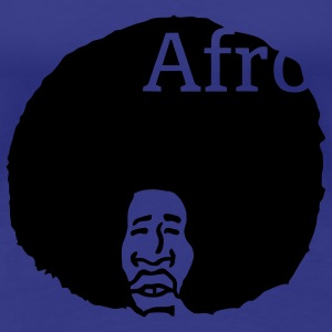 Afro, nothing else! T-Shirts - Women's Premium T-Shirt