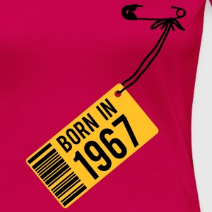 Geburtstag - Birthday - born in 1967 T-Shirts - Frauen Premium T-Shirt