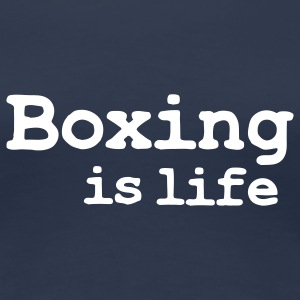 boxing is life T-shirts - Premium-T-shirt dam