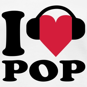 I love Music - Pop Camisetas - Camiseta premium mujer