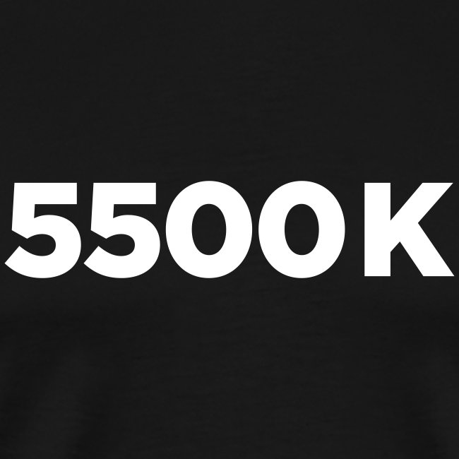 5500 Kelvin