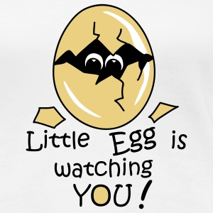 Little Egg is watching you! T-shirts - T-shirt Premium Femme