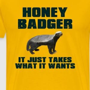 Honey Badger It Just Takes What It Wants T-Shirts - Men's Premium T-Shirt