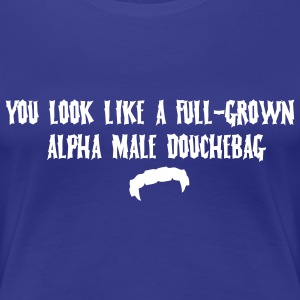 Alpha Douchebag T-shirts - Vrouwen Premium T-shirt