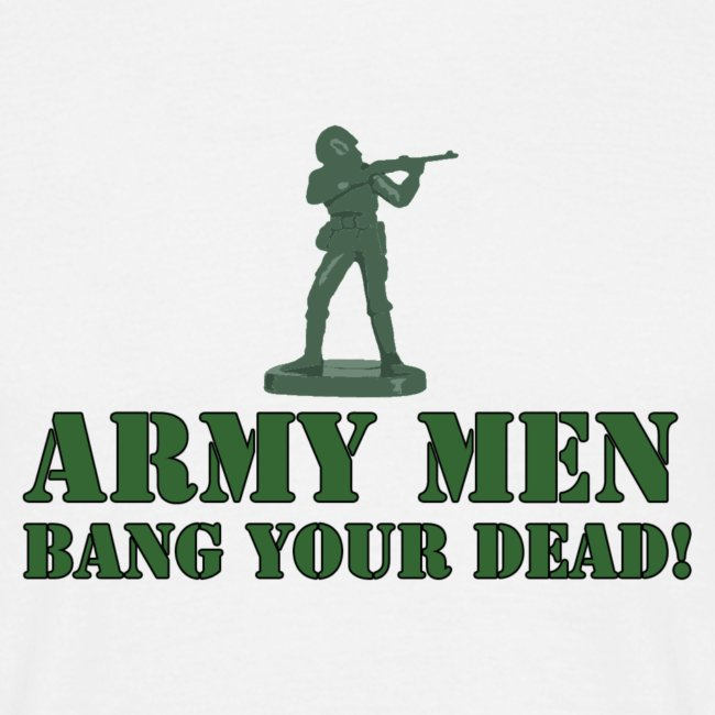 Army Men - Bang Your Dead