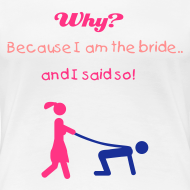 Design ~ Funny Hen Party Tshirt - Why?