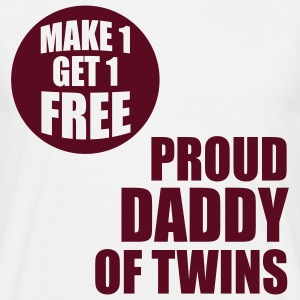 MAKE 1 GET 1 FREE T-Shirt - Proud Daddy of Twins burg - Men's T-Shirt