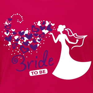 Herzwolken Bride to be T-Shirts - Frauen Premium T-Shirt
