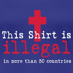 ILLEGAL T-Shirts - Frauen Premium T-Shirt