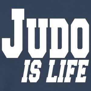 judo is life T-Shirts - Men's Premium T-Shirt