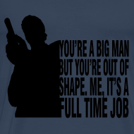 Design ~ You're A Big Man, But You're Out of Shape