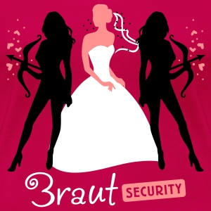 Braut Security 3C T-Shirts - Frauen Premium T-Shirt