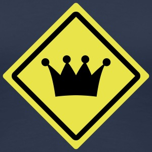 king crown roadsign T-Shirts - Frauen Premium T-Shirt