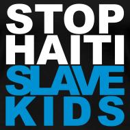 Motiv ~ Girlieshirt Stop haiti slave kids 02© by kally ART®