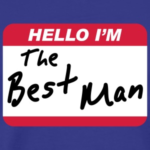 Hello I'm the Best Man - Premium T-skjorte for menn