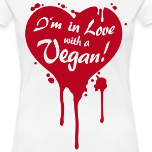 I'm in Love with a Vegan! - grrr T-Shirts - Frauen Premium T-Shirt