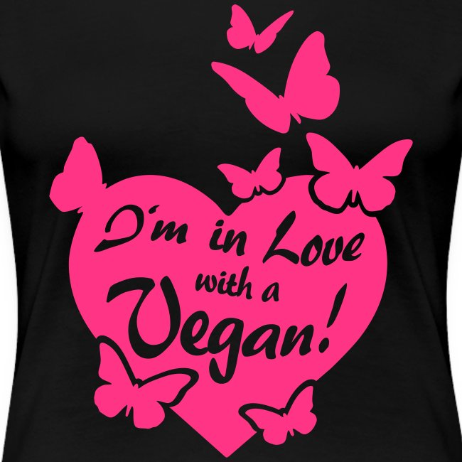 Womens - I'm in Love with a Vegan! - BF