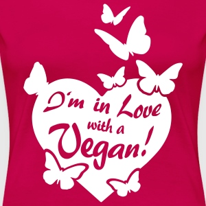 I'm in Love with a Vegan! - butterflies T-Shirts - Frauen Premium T-Shirt