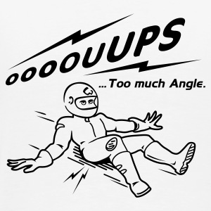 Too Much Angle Tee shirts - T-shirt Premium Homme