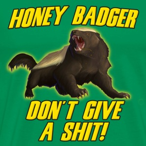 Money Badger Don't Give A Shit T-Shirts - Men's Premium T-Shirt
