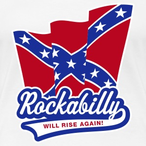 Rockabilly will rise again! Girlie-T-Shirt - Women's Premium T-Shirt