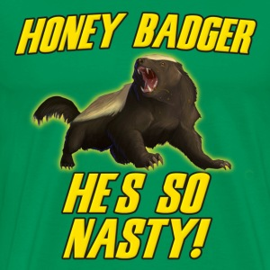 Honey Badger He's So Nasty T-Shirts - Men's Premium T-Shirt