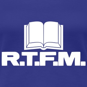R.T.F.M. (Read The Fucking Manual) - Women's Premium T-Shirt