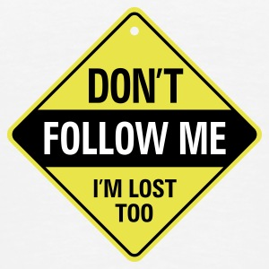 Dont Follow Me 1 (3c)++ T-shirts - Herre premium T-shirt