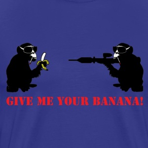 give me your banana  - Männer Premium T-Shirt