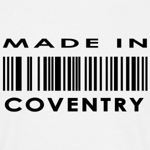 Made in Coventry T-Shirts - Men's T-Shirt
