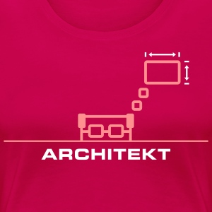 Architekt 2C T-Shirts - Frauen Premium T-Shirt