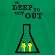 Diseño ~ Breaking Bad - to deep to get out