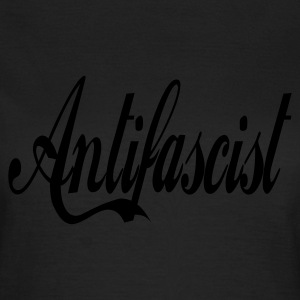 0044 Antifascist Shirt Antifaschist - Frauen T-Shirt